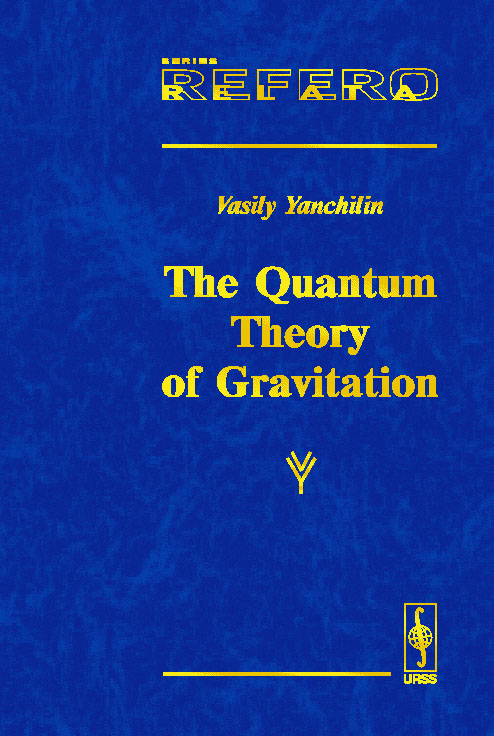 The quantum theory of gravitation